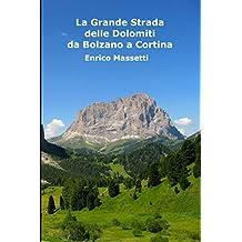 La Grande Strada delle Dolomiti: da Bolzano a Cortina