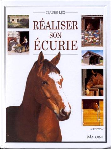REALISER SON ECURIE. 3ème édition