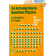 An Introduction to Quantum Physics (MIT Introductory Physics Series)