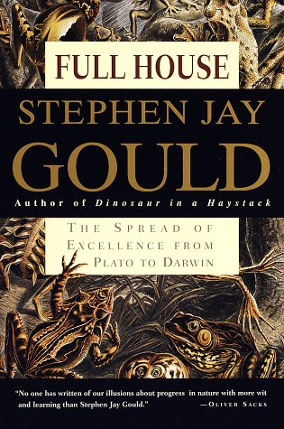 Full House: The Spread of Excellence from Plato to Darwin por Stephen Jay Gould