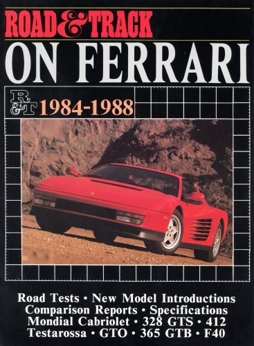 Road and Track on Ferrari 1984-1988 (Brooklands Books Road Tests Series)