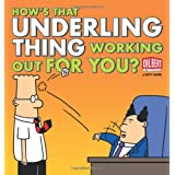 How's That Underling Thing Working Out for You? (Dilbert)
