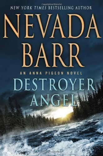 destroyer-angel-an-anna-pigeon-novel-anna-pigeon-mysteries-by-nevada-barr-2014-04-01