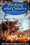 For King and Country: Letters and Diaries of John Mills, Coldstream Guards, 1811-14