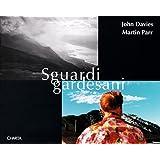 John Davies and Martin Parr: Sguardigardesani