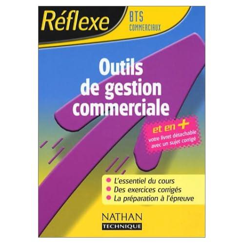 Réflexe : Outils gestion commerciale, BTS commerciaux