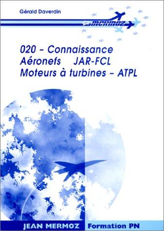 Connaissance aéronef JAR-FCL : Moteurs à turbines ATPL par Gérald Daverdin