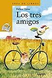 Los tres amigos (Literatura Infantil (6-11 Años) - Sopa De Libros)