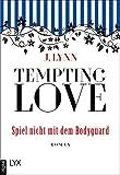 Tempting Love - Spiel nicht mit dem Bodyguard (Gamble Brothers 3)