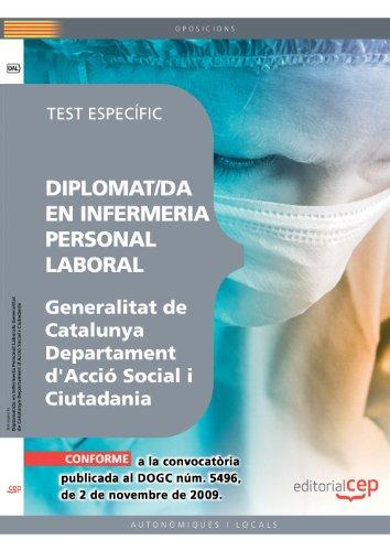 Personal Laboral de la Generalitat de Catalunya. Departament d'Acció Social i Ciutadania. Diplomat/da en Infermeria. Test específic (Colección 1456) por Sin datos