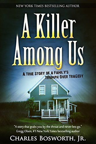 A Killer Among Us: A True Story of Murder and Justice (English Edition)