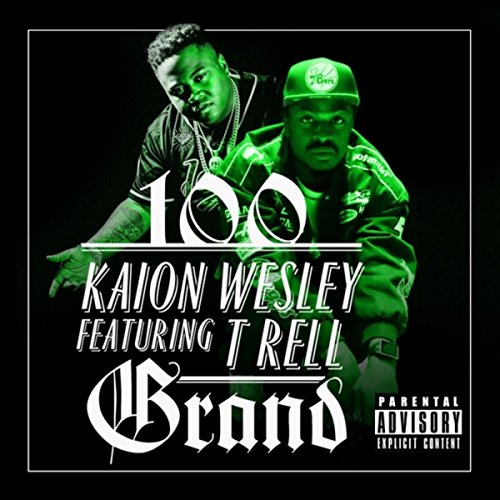 100-grand-feat-t-rell-explicit