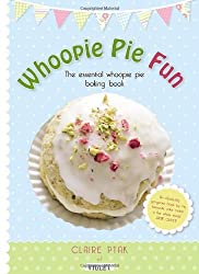 Whoopie Pie Fun by Claire Ptak (2011-11-03)