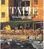 Italie : Alchimie des sens