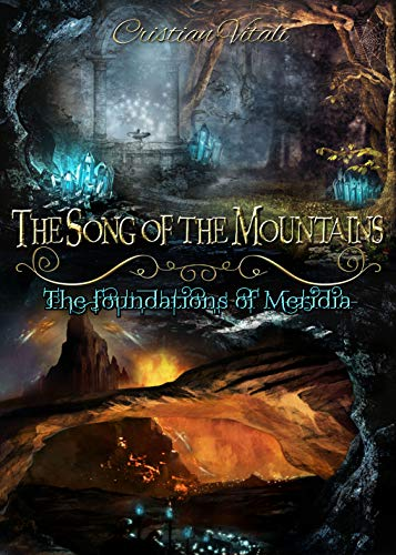The Song of the Mountains - The foundations of Merìdia (English Edition)