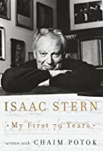 My First 79 Years de Isaac W. Stern