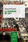 La commune de 1871: « Que sais-je ? » n° 581 par Rougerie