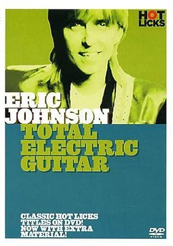 Hot Licks - Eric Johnson: Total Electric Guitar [DVD]