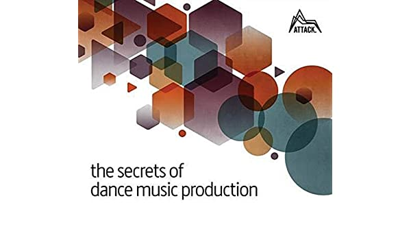 Buy the secrets of dance music production the worlds leading worlds leading electronic music production magazine delivers the definitive guide to making cutting edge dance music book online at low prices in india fandeluxe Image collections