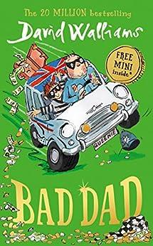 Bad Dad by [Walliams, David]
