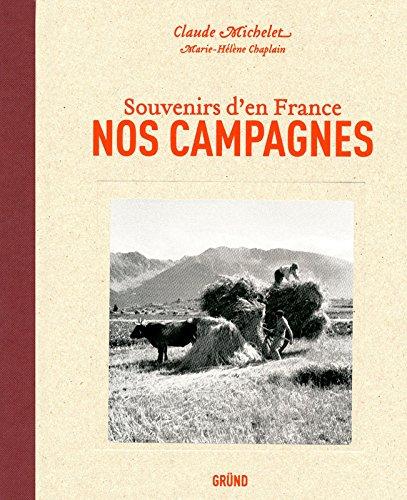 NOS CAMPAGNES par CLAUDE MICHELET
