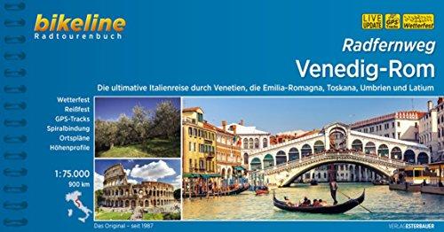 Radfernweg Venedig-Rom: Die ultimative Italienreise durch Venetien, die Emilia-Romagna, Toskana, Umbrien und Latium, 900 km (Bikeline Radtourenbücher) (Rom, Italien-map)