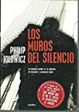 Los muros del silencio - Philip Jolowicz