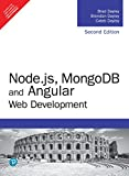 Node.js, MongoDB and Angular Web Development The definitive guide to using the MEAN stack to build web applications Node.js is a leading server-side programming environment, MongoDB is the most popular NoSQL database, and Angular is the leading frame...