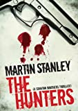 The Hunters (A Stanton brothers thriller Book 1)