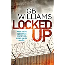Locked Up (The Locked Trilogy Book 1) (English Edition)