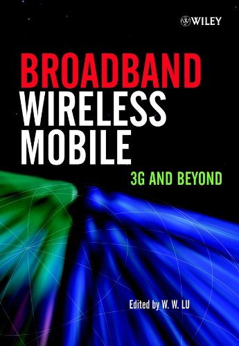 Broadband Wireless Mobile: 3G and Beyond (Organizational Behaviour in Healthcare) (English Edition) -