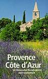Provence /Côte d'Azur: Ein literarischer Reisebegleiter -