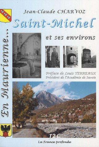 En Maurienne, Saint-Michel et ses environs
