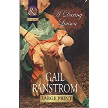 A Daring Liaison (Mills & Boon Largeprint Historical) by Gail Ranstrom (2013-06-07)