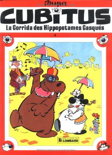 Cubitus, tome 4 : La corrida des hippopo...