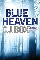 Blue Heaven by C. J. Box (2011-01-01)