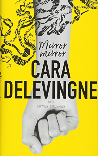 Mirror, Mirror: A Twisty Coming-of-Age Novel about Friendship and Betrayal from Cara Delevingne por Cara Delevingne