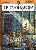 Orion, Tome 3 - Le pharaon