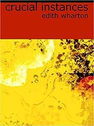 Crucial Instances (Large Print Edition)