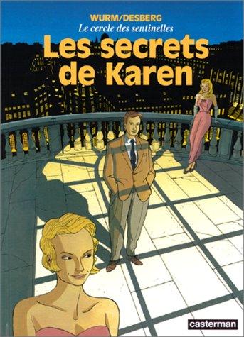 Le Cercle des sentinelles, tome 1 : Les Secrets de Karen