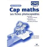 Cap maths : Les fiches photocopiables niveau CM, livre de l'enseignant