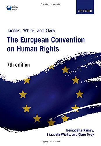 Jacobs, White, and Ovey: The European Convention on Human Rights por Bernadette Rainey