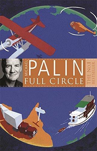 Full Circle by Palin, Michael (2009) Paperback