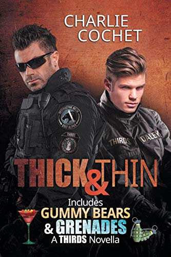 Thick & Thin and Gummy Bears & Grenades (Thirds, Band 8) (Gummy Bands)