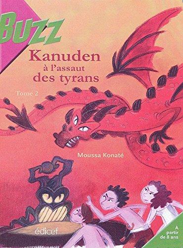 Lire Kanuden à l'assaut des tyrans T2 (BUZZ) pdf