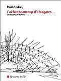 J'AI FAIT BEAUCOUP D'AEROGARES... Les dessins et les mots