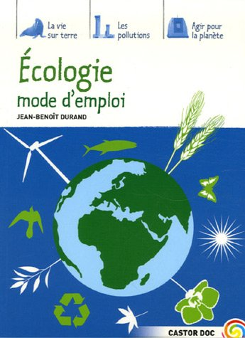 Ecologie mode d'emploi