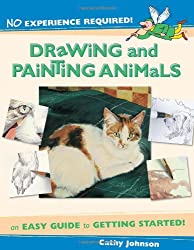 No Experience Required: Drawing & Painting Animals