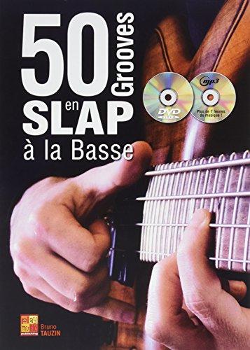50 Grooves en Slap à la Basse + CD + DV...