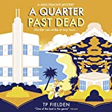 Best Mystery Audio Books - A Quarter Past Dead: A Miss Dimont Mystery Review